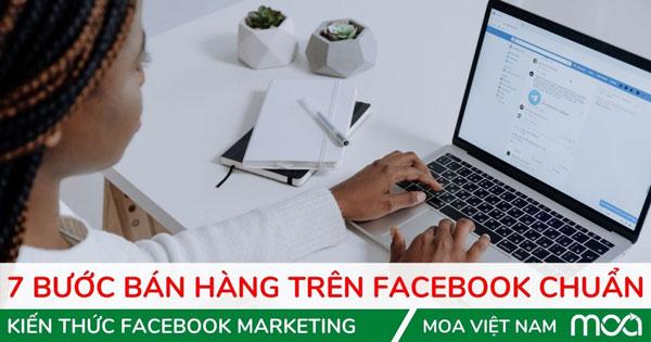 7 Bước Bán Hàng Trên Facebook Hiệu Quả
