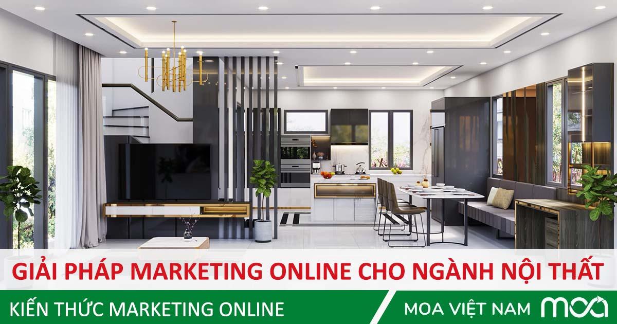 Giải pháp Marketing Online ngành nội thất