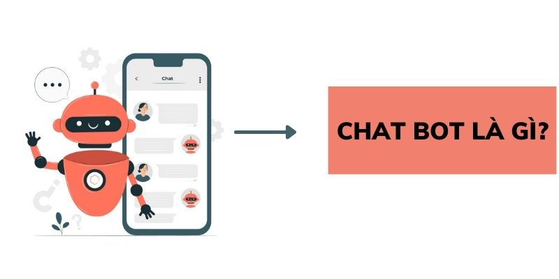 Chat Bot là gì?