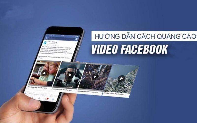 Quảng Cáo Trên Facebook Bằng Video