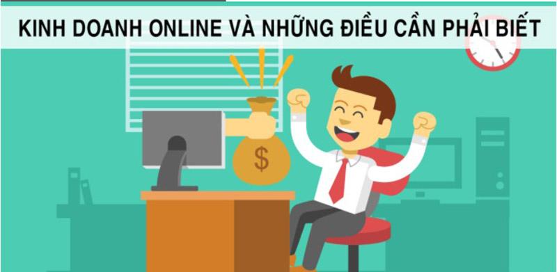 Những Điều Cần Biết Để Học kinh doanh Online Hiệu Quả