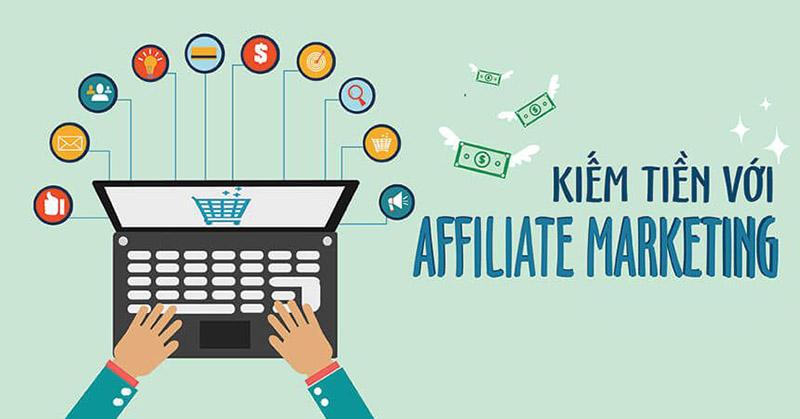 Kiếm tiền online bằng tiếp thị liên kết (Affiliate Marketing)